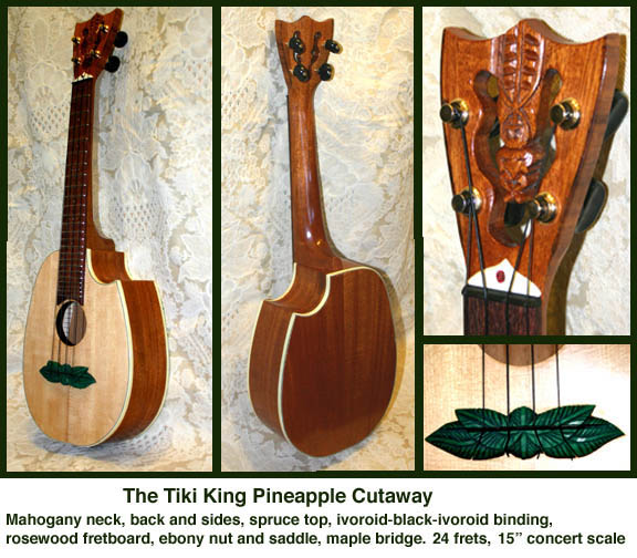 custom pineapple cutaway Ukulele by Tiki King